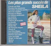 CD. SHEILA. Les Plus Grands Succès - 20 Titres - L'école Est Finie - Bang Bang - Ecoute Ce Disque - Gloria - Spacer - Compilations