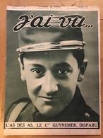 J'ai Vu - 6 Octobre 1917 - L'As Des As Le Cne Guynemer ' Disparu - Abattoirs De La Villette - 1900 - 1949