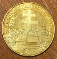 52 COLOMBEY LES DEUX ÉGLISES LE MÉMORIAL DE GAULLE MEDAILLE MONNAIE DE PARIS 2009 JETON TOURISTIQUE MEDALS COINS TOKENS - 2009