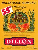 ***  ETIQUETTE RHUM ****  RHUM  Blanc Agricole DILON 55° -- Bardinet Fort De France Martinique - Rhum