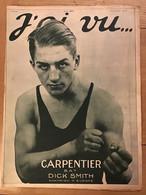 J'ai Vu - 25 Juillet 1919 - N° 213 Boxe Carpentier Bat Dick Smith Champion D'Europe Raspoutine - 1900 - 1949