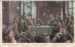 Wir Haltens Aus Währt Noch So Lang Des Krieges ... Feldpost Hagenau (Elsass) Patriotica - Humor