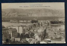 La Drôme Pittoresque - Valence - Le Rhône, Les Deux Ponts Et La Basse-Ville - Valence