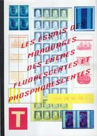Jean RENARD 2002 - Les Essais De Marquages Des Encres Fluorescentes Et Phosphorescentes - Philately And Postal History