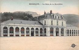 BESANCON - La Gare De La Monillère - Très Bon état - Besancon