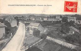 CHAMPFORFERON BESANCON - Chemin Des Saints - Très Bon état - Altri Comuni