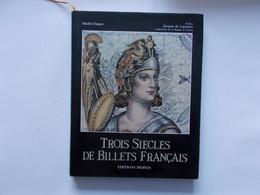 TROIS SIECLE DE BILLETS FRANCAIS -  Editer En 1989   Tres  Bon Etat  Voir Photos - Books & Software