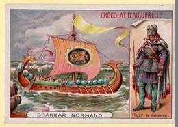 Chomo Chocolat Aiguebelle. Les Bateaux Et Embarcations D'autrefois, Les Bateaux Célèbres. Drakkar Normand. - Aiguebelle