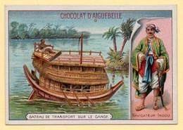 Chomo Chocolat Aiguebelle. Les Bateaux Et Embarcations D'autrefois, Les Bateaux Célèbres.  Bateau De Transport En Inde. - Aiguebelle