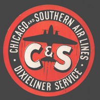 Luggage Label / Etiquette Bagage - Chicago And Southern Air Lines - Dixieliner Service - Non Adhesive - Baggage Labels & Tags
