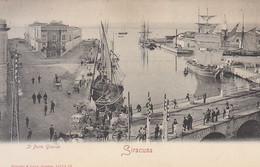 ITALIA - SIRACUSA - IL Porto Grande, Animata,1900 Circa -02-21-26 - Siracusa
