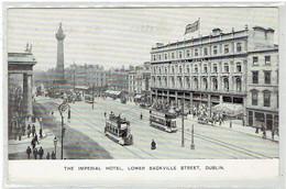 DUBLIN - Eire - The Imperial Hortel - Lower Sackville Street - Tram - Dublin