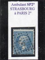 Bas-Rhin - N° 22 Obl SP2°  Griffe D'ambulant Strasbourg à Paris 2° - 1862 Napoléon III.