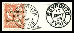 N°27, 1 Pi Sur 15c Vermillon Obl Càd Beyrouth Du 17 Janv 05. TTB (signé Scheller/certificat)  Qualité: O  Cote: 500 Euro - Oblitérés