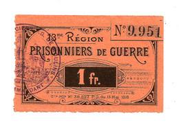 1914- 1918 // P.O.W. // Bon De Prisonnier De Guerre // MOULIN // 13ème REGION // 1 Franc - Notgeld