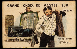 CPA ILLUSTRATION GRAND CHOIX DE VESTES SUR MESURE EXPOSITION 1er AVRIL MARQUE E.K. DEPOSEE PARIS - 1900-1949