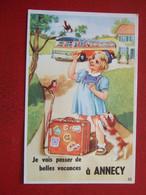"""74 - ANNECY - CARTE SYSTEME - """" CAR, FILETTE, VALISE , CHIEN , OISEAUX....JE VAIS PASSER DE BELLES ...."""" - Annecy"""