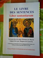 GEREG ABBAYE GRANDMONT LIVRE DES SENTENCES ETIENNE MURET JEAN BECQUET REGINALD BERNIER Religion Règle Monastère Limousin - Limousin