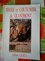 GEREG ABBAYE GRANDMONT REGLE + COUTUMIER ETIENNE MURET JEAN BECQUET R. BERNIER Religion Monastère Limousin EX LIBRIS - Limousin