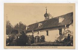 LE R.P. LAMY PARLANT AUX PELERINS DE NOTRE DAME DES BOIS - CPA NON VOYAGEE - Sonstige Gemeinden