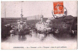 """Cherbourg - Le """"Tonnant"""" Et Le """"Vengeur"""" Dans Le Port Militaire - Café De Mon Patissier - Circulé 1910 - Cherbourg"""