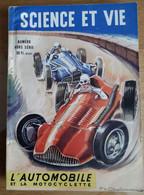 Science Et Vie  Hors Série   L'automobile Et La Motocyclette  1947 - 1900 - 1949