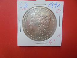 """U.S.A 1$ 1891 """"O"""" ARGENT (A.9) - 1878-1921: Morgan"""