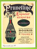Publicité Liqueur Prunelline, Etablissemnt Bourin à Tours. 2 Scans. - Alcools