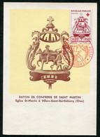 CARTE MAXIMUM 1960-LA CROIX ROUGE ET LA POSTE-BATON DE CONFRERIE ST MARTIN-EGLISE ST MARTIN A VILLERS ST BARTHELEMY OISE - 1960-69