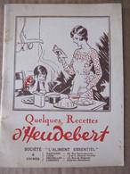 LIVRET DE RECETTES - HEUDEBERT - ANNEES 30 - Advertising