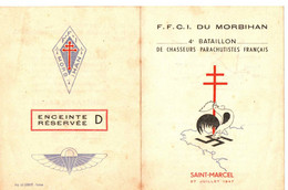 ST MARCEL . FFCI DU MORBIHAN . 4EM BAT PARA ... PRESENCE DU GENERAL DE GAULLE .COMMEMORATION BATAILLE . 1947 - Historical Documents