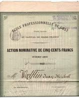 """Action """"Ecole Professionnelle De L'Est""""  Sté Anonyme Nancy - Années 1890 Environ - Unclassified"""