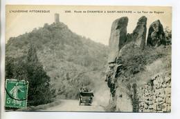 63 Automobile Route De CHAMPEIX à ST SAINT NECTAIRE La Tour De ROGNON L'Auvergne Pittoresque 3248      /D07-2017 - Châtel-Guyon