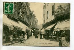 87 LIMOGES  Rue De La Boucherie Anim Nombreux Commerces 1913 Timb    /D08-2017 - Limoges