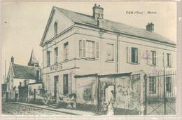 60 - Ver (oise) - Mairie - Autres Communes