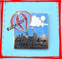 Pin's Montgolfière, Governor Cup 1988, Coupe Du Gouverneur, AUSTIN, TEXAS, U.S.A - Mongolfiere