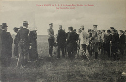 NANCY Visite De S.A.I. Le Grand-Duc Nicolas De Russie (23 Septembre 1912) - Nancy