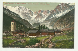 VALLE ANZASCA - MACUGNAGA - CHIESA VECCHIA  1915  VIAGGIATA  FP - Novara