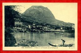 * GRENOBLE - L'Isère à La Tronche Et Le St-Eynard ( Barque Animée ) - Grenoble