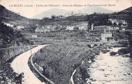 30 - N°72984 - LE MAZEL - Vallée De L'Hérault - Pont Du Rhénus Et Vue Générale  Du Mazel - Altri Comuni
