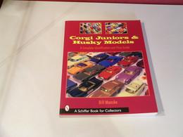 CORGI JUNIORS & HUSKY MODELS - Books On Collecting