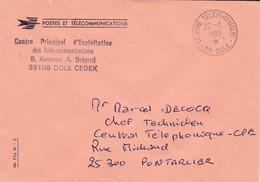39 – DOLE – TELECOMS – Cachet à Date « CENTRE TELEPHONIQUE – 39 – DOLE »  Pli Administratif Des Télécommunications - 1961-....