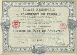 SOCIETE MERIDIONALE DE TRANSPORTS DE FORCE - DIXIEME DE PART DE FONDATEUR - 1917 - Elettricità & Gas