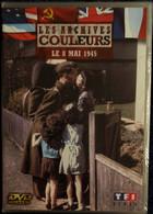 Les Archives Couleurs - Le 8 Mai 1945 - La Victoire Des Alliés . - History