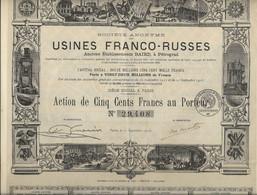 USINES FRANCO - RUSSES - PETROGRAD - ACTION ILLUSTREE DE 500 FRS - ANNEE 1916 - Industry