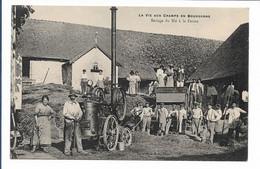LA VIE AUX CHAMPS EN BOURGOGNE - Battage Du Blé à La Ferme - Sin Clasificación