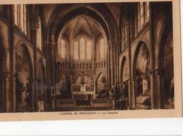 25 Carmel De BESANCON La Chapelle - Besancon