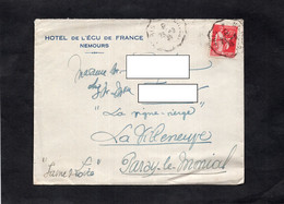 LAC - Entête Enveloppe Et Courrier HOTEL DE L'ECU De FRANCE à NEMOURS - Cachet Convoyeur Sur Type PAIX - 1921-1960: Periodo Moderno