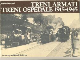 2ª GM  Treni Armati E Treni Ospedale Del Regio Esercito 1915-1945 - Guerra 1939-45