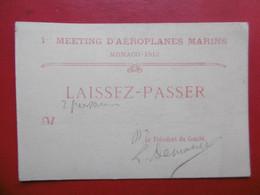 MONACO AVIATION 1 MEETING D AÉROPLANES MARINS 1912 LAISSER PASSER AUTOGRAPHE DU PRESIDENT - Documentos Históricos